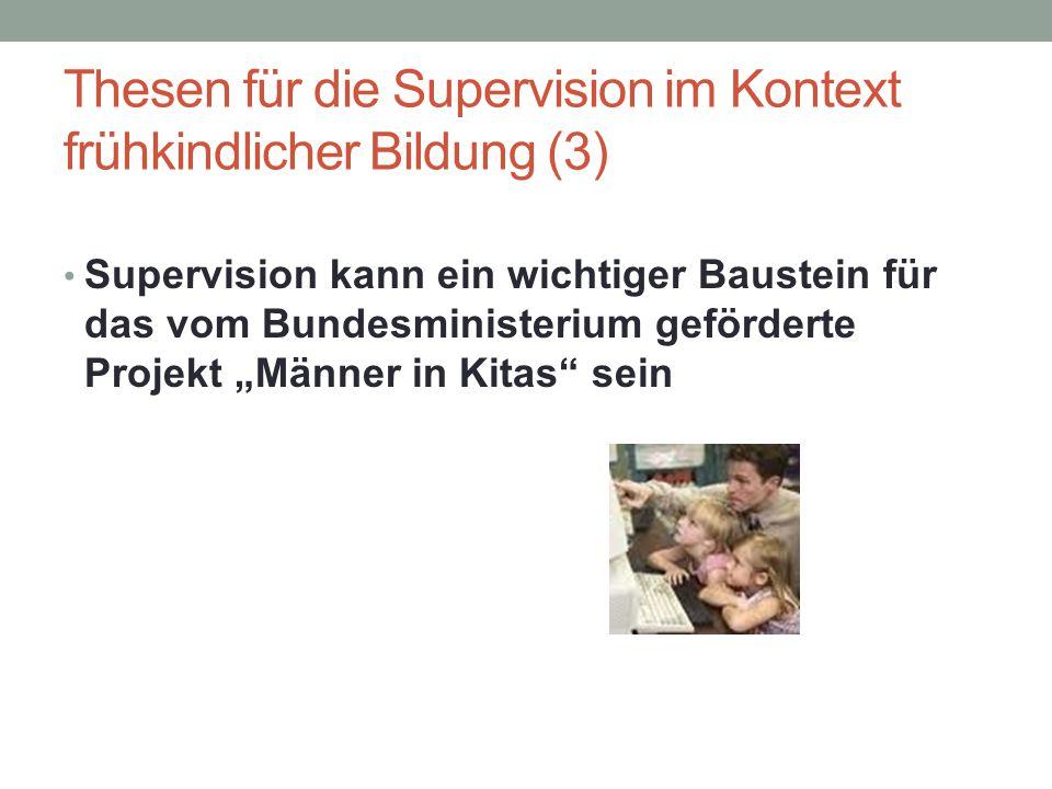 Thesen für die Supervision im Kontext frühkindlicher Bildung (3)