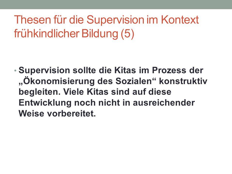 Thesen für die Supervision im Kontext frühkindlicher Bildung (5)