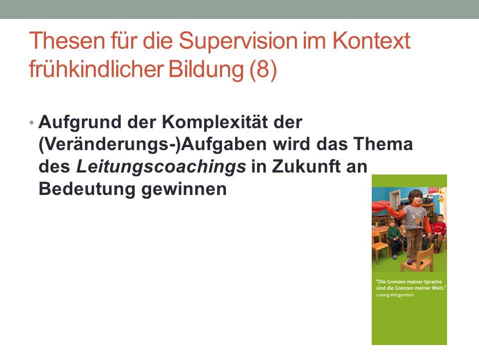Thesen für die Supervision im Kontext frühkindlicher Bildung (8)