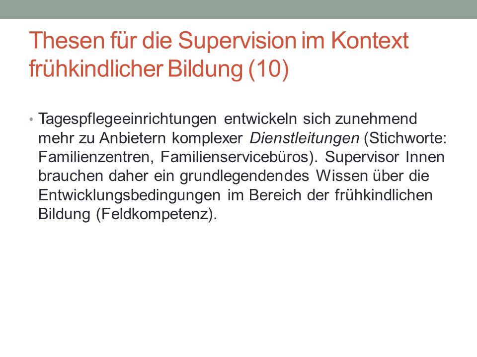 Thesen für die Supervision im Kontext frühkindlicher Bildung (10)