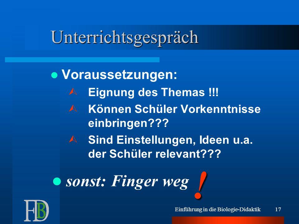 ! Unterrichtsgespräch sonst: Finger weg Voraussetzungen: