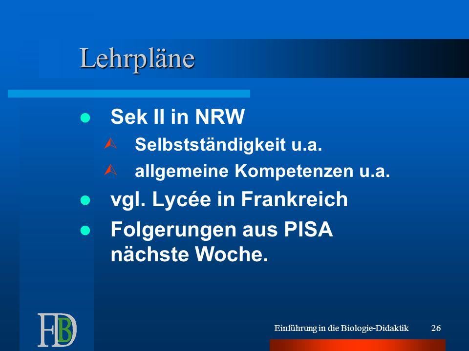 Lehrpläne Sek II in NRW vgl. Lycée in Frankreich