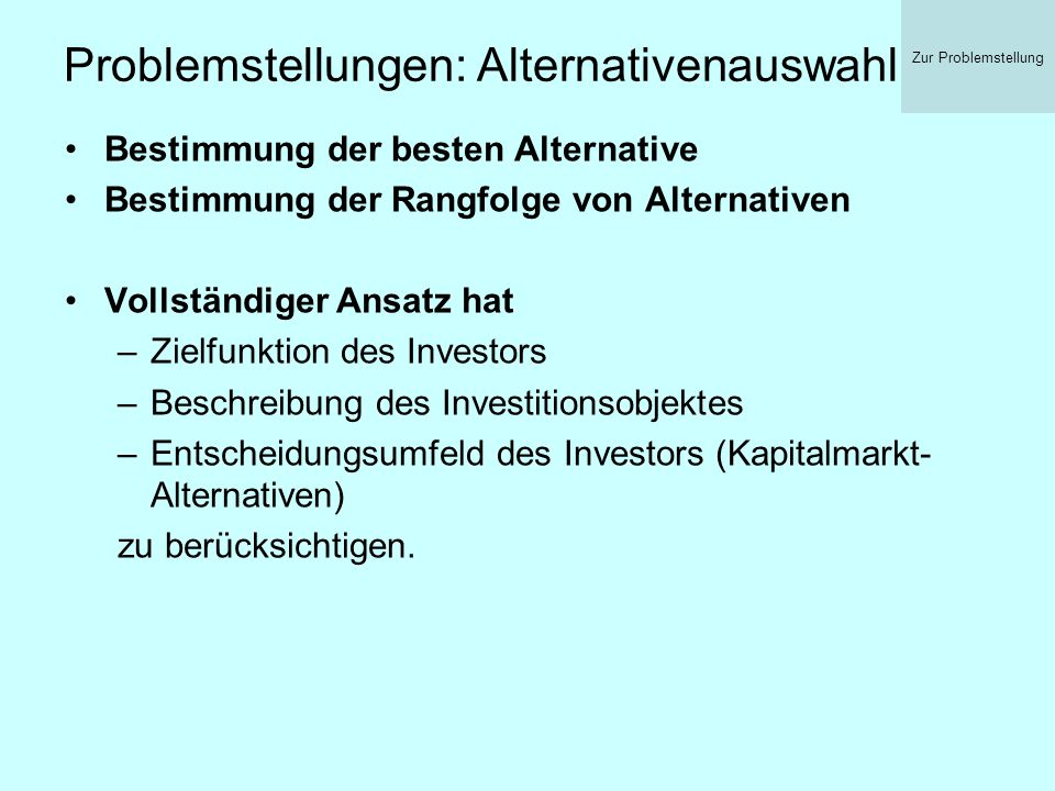 Problemstellungen: Alternativenauswahl