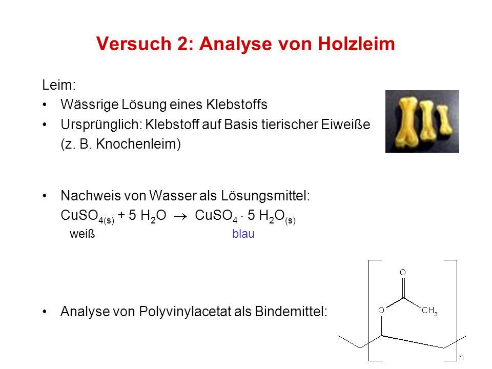 Versuch 2: Analyse von Holzleim