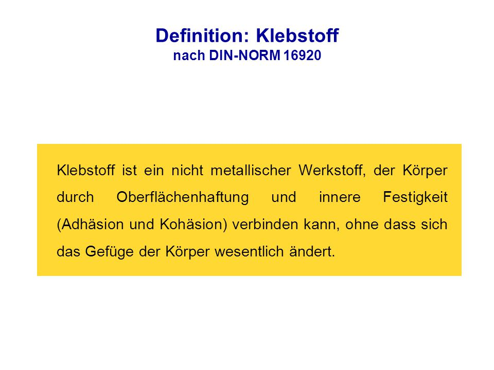 Definition: Klebstoff nach DIN-NORM 16920