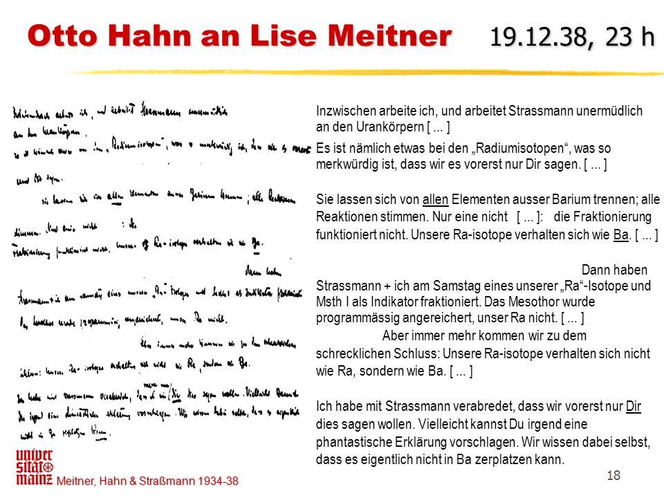 Otto Hahn an Lise Meitner 19.12.38, 23 h