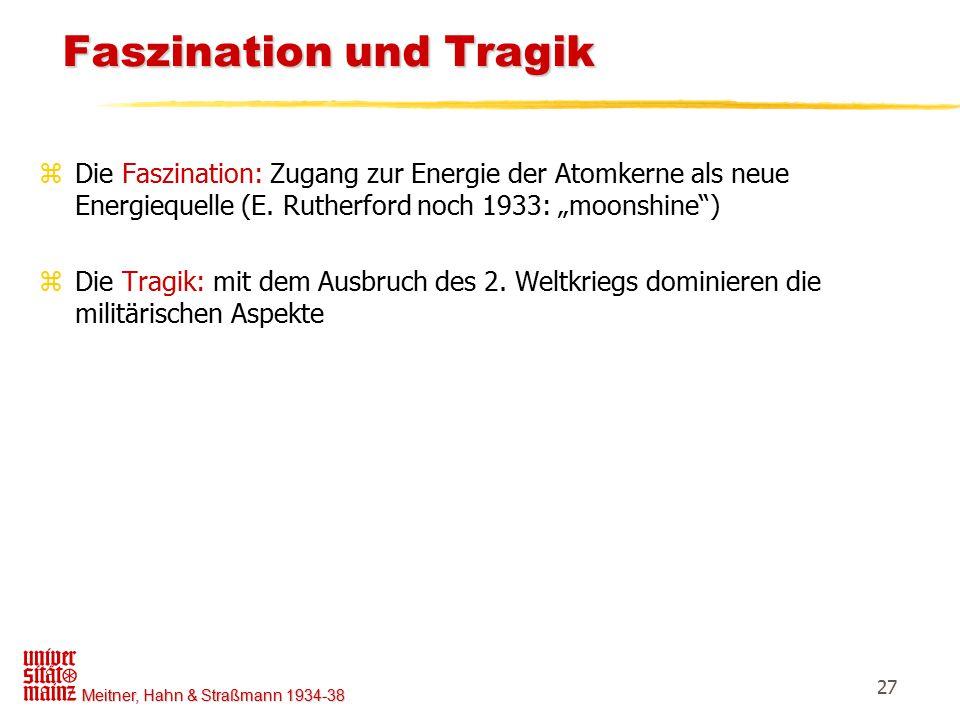 Faszination und Tragik