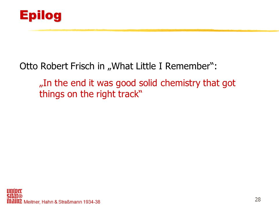 "Epilog Otto Robert Frisch in ""What Little I Remember :"