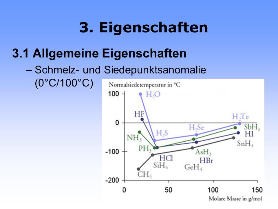 3. Eigenschaften 3.1 Allgemeine Eigenschaften