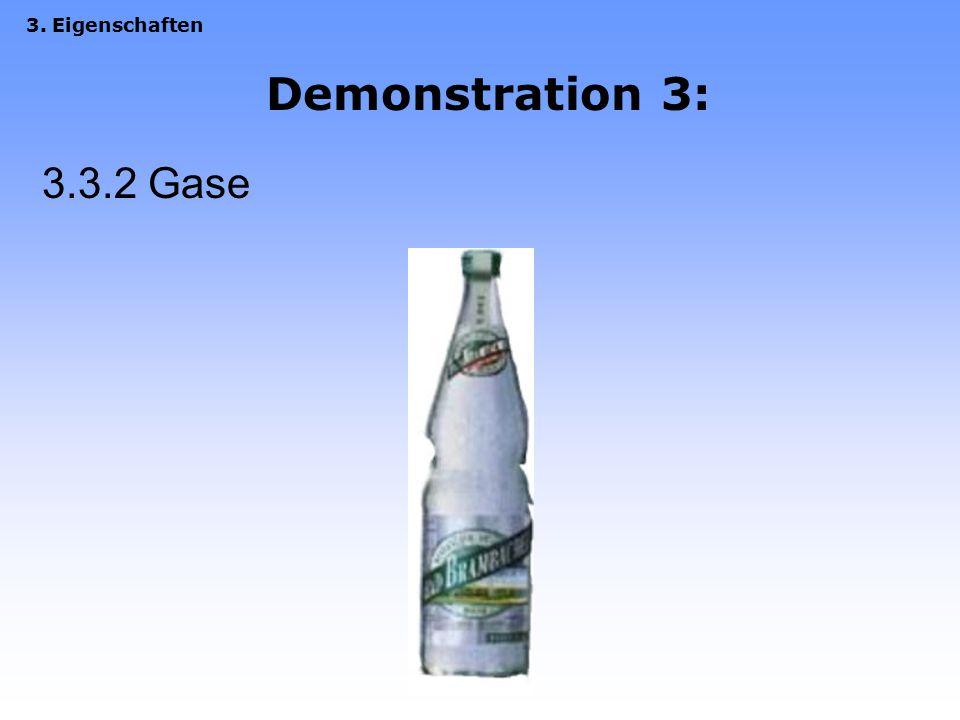 3. Eigenschaften Demonstration 3: 3.3.2 Gase
