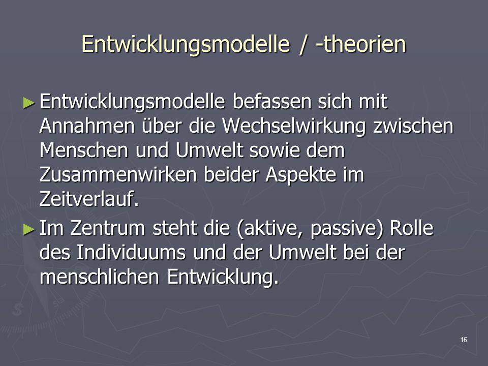 Entwicklungsmodelle / -theorien