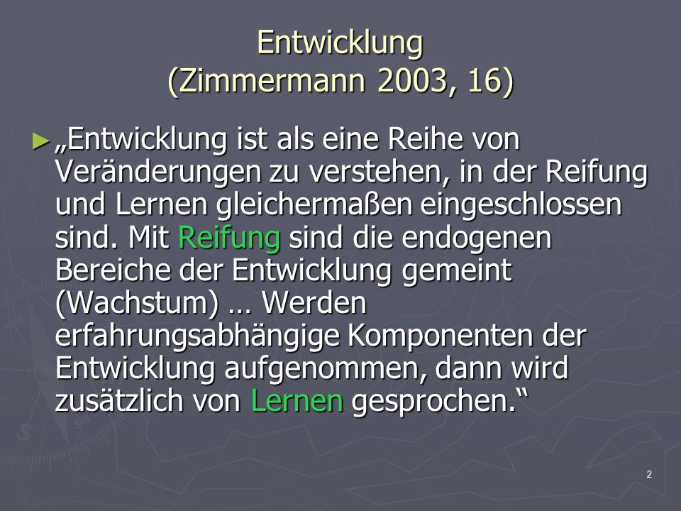 Entwicklung (Zimmermann 2003, 16)