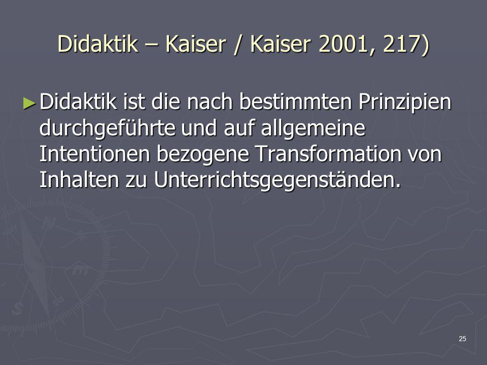 Didaktik – Kaiser / Kaiser 2001, 217)