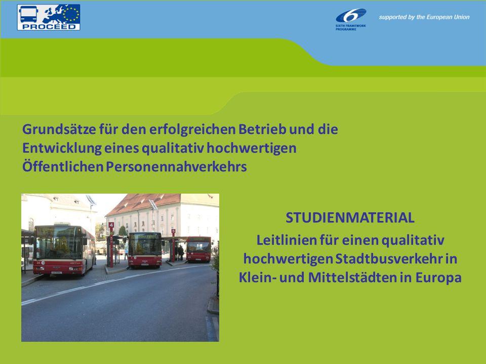 Grundsätze für den erfolgreichen Betrieb und die Entwicklung eines qualitativ hochwertigen Öffentlichen Personennahverkehrs