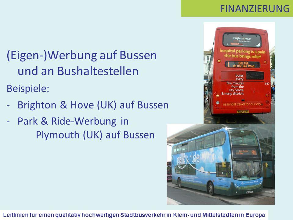 (Eigen-)Werbung auf Bussen und an Bushaltestellen