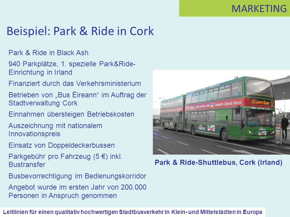 Beispiel: Park & Ride in Cork