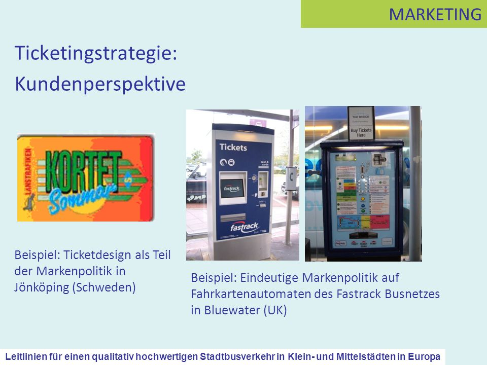 Ticketingstrategie: Kundenperspektive MARKETING