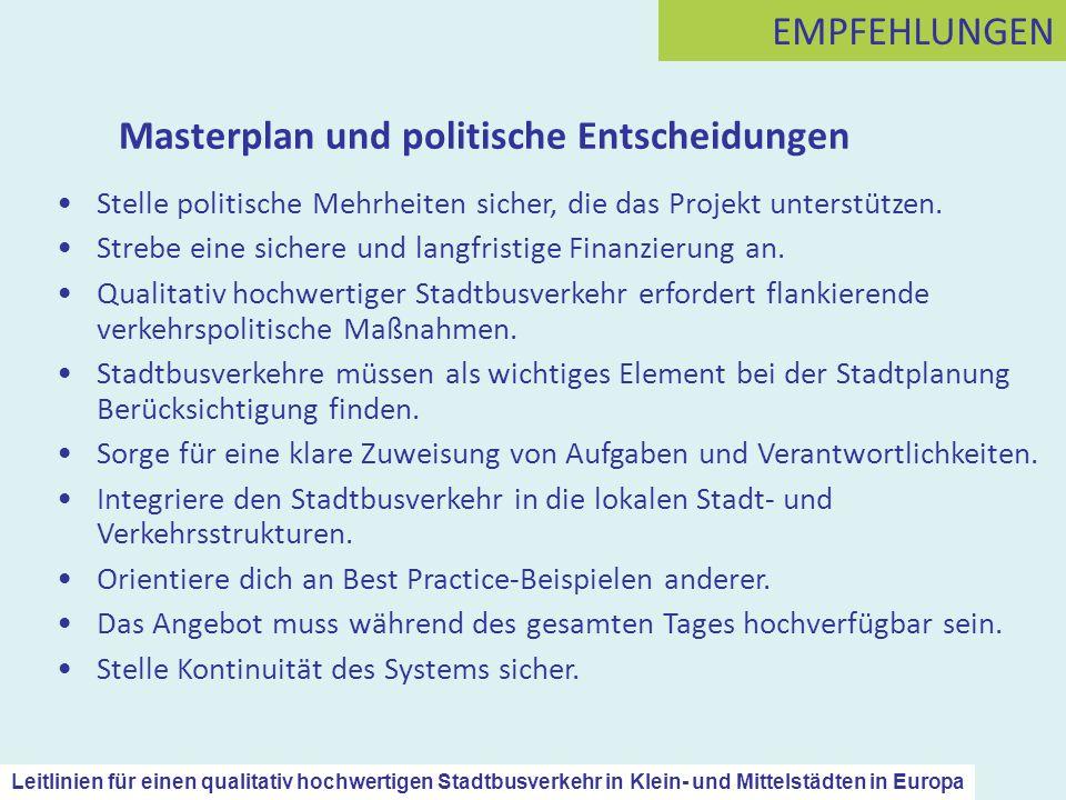 Masterplan und politische Entscheidungen