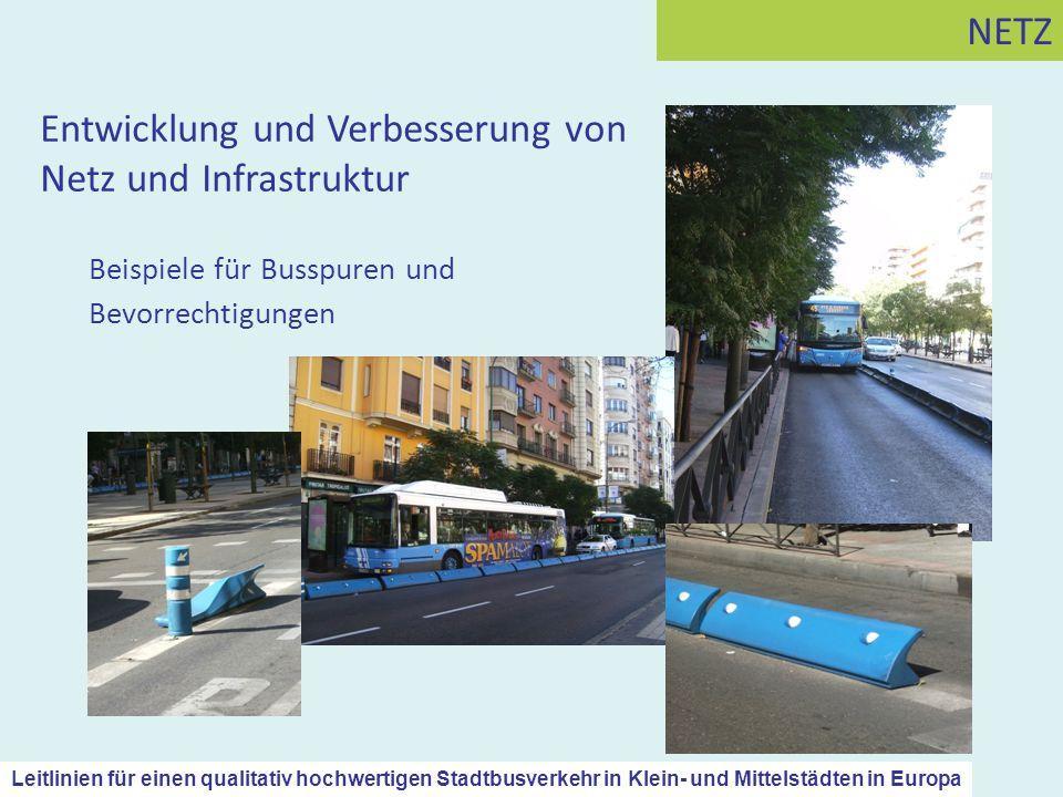 Beispiele für Busspuren und Bevorrechtigungen