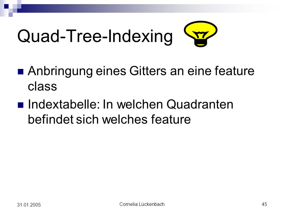 Quad-Tree-Indexing Anbringung eines Gitters an eine feature class