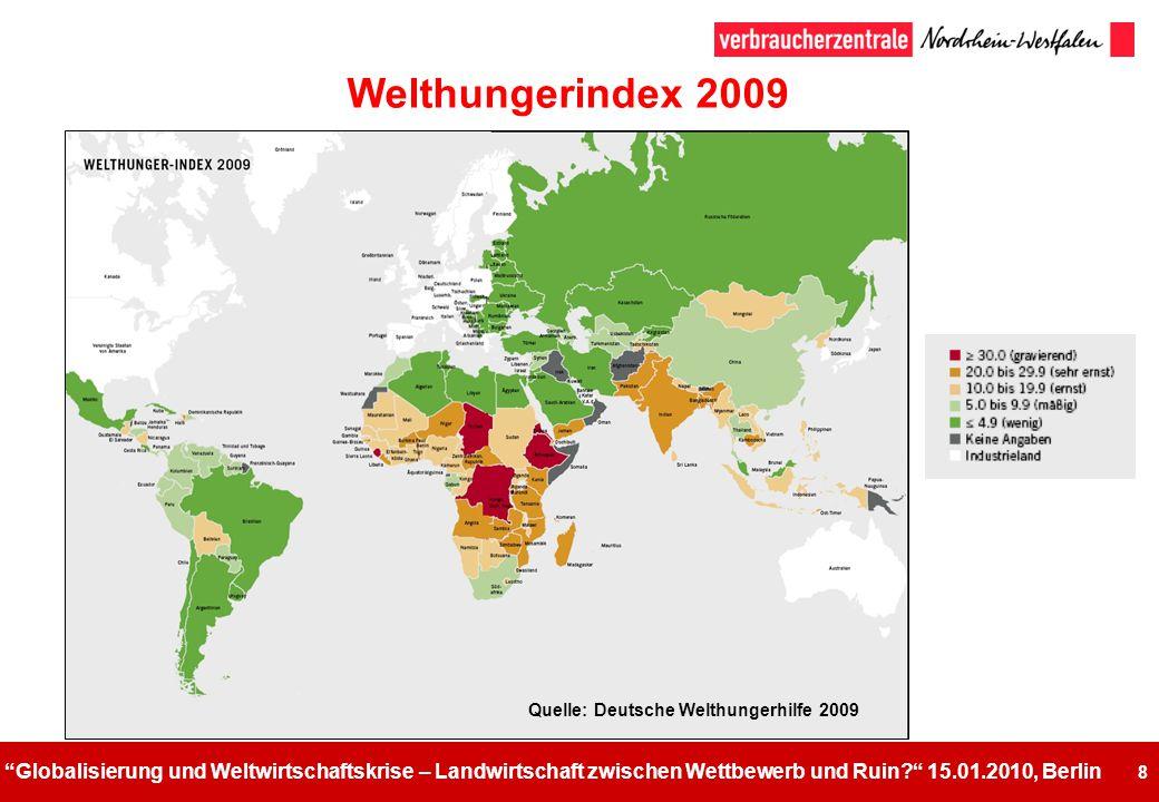 Welthungerindex 2009 Quelle: Deutsche Welthungerhilfe 2009