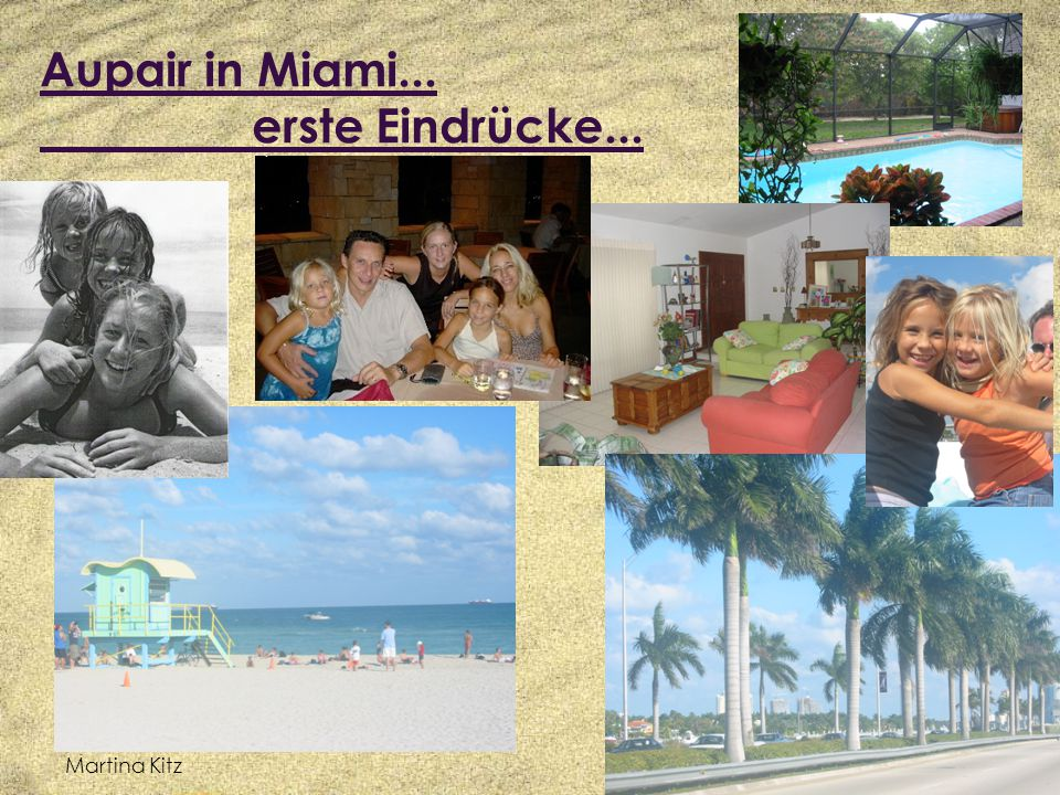 Aupair in Miami... erste Eindrücke...