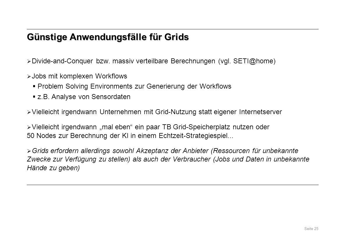 Günstige Anwendungsfälle für Grids