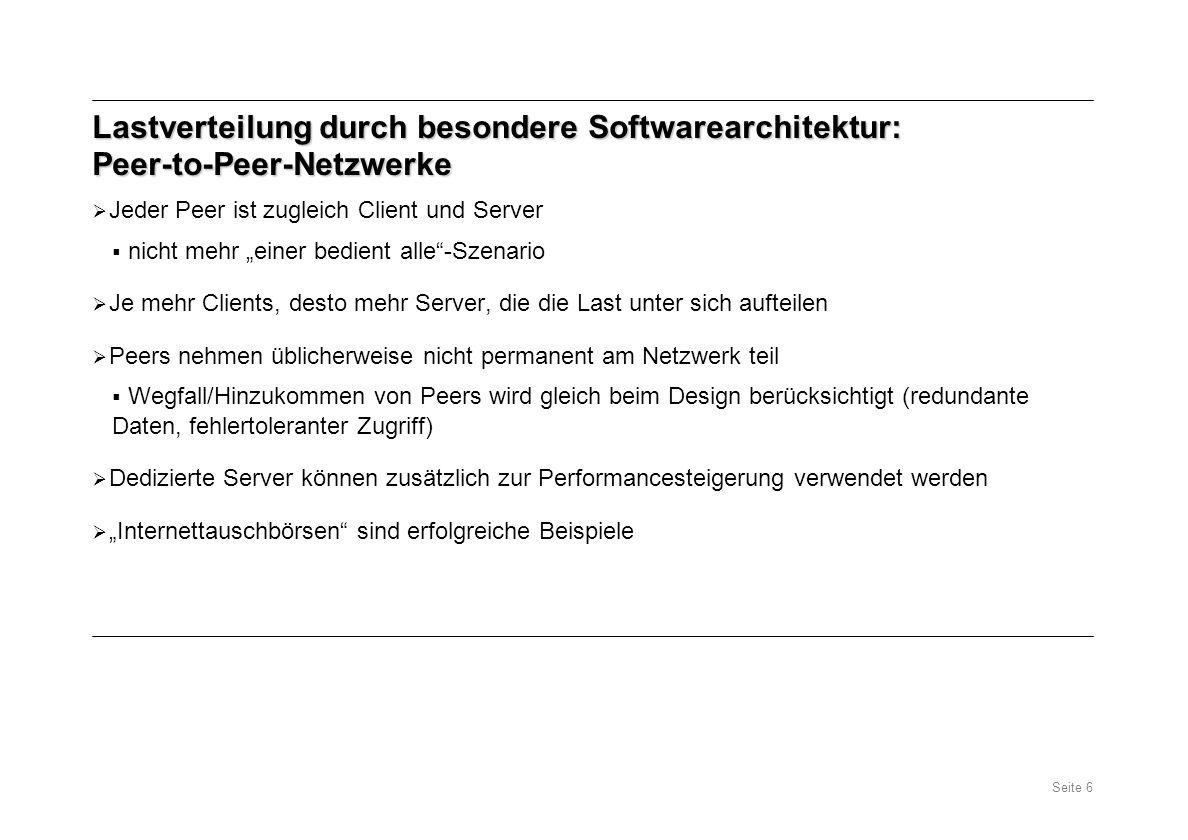 Lastverteilung durch besondere Softwarearchitektur: Peer-to-Peer-Netzwerke