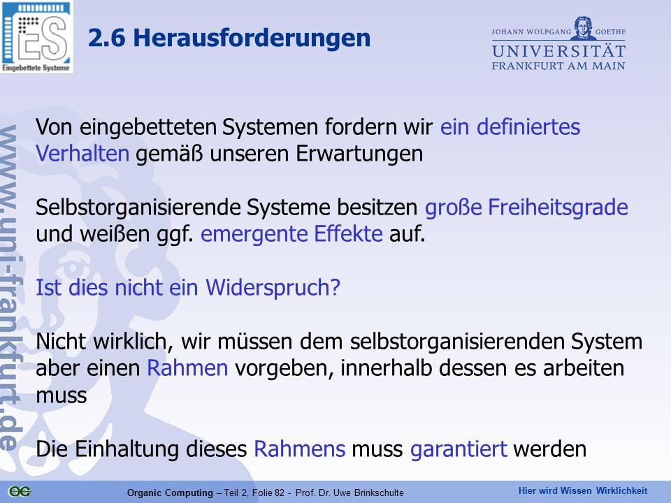 Organic Computing – Teil 2, Folie 82 - Prof. Dr. Uwe Brinkschulte
