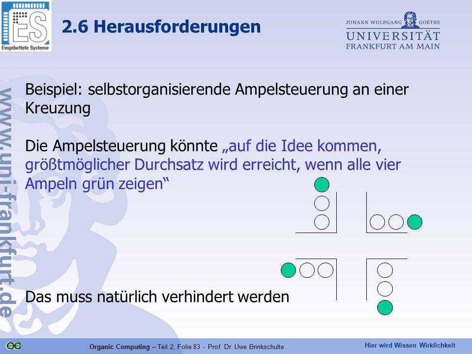 Organic Computing – Teil 2, Folie 83 - Prof. Dr. Uwe Brinkschulte
