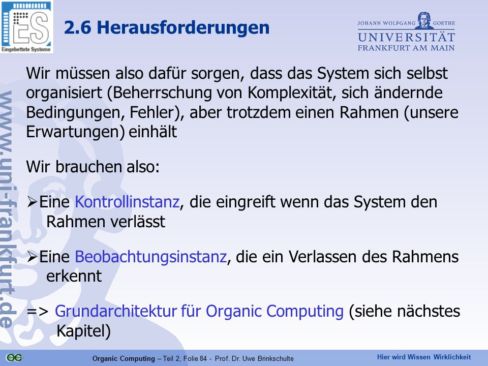 Organic Computing – Teil 2, Folie 84 - Prof. Dr. Uwe Brinkschulte