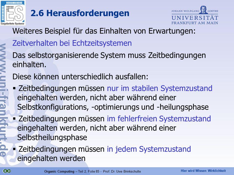 Organic Computing – Teil 2, Folie 85 - Prof. Dr. Uwe Brinkschulte