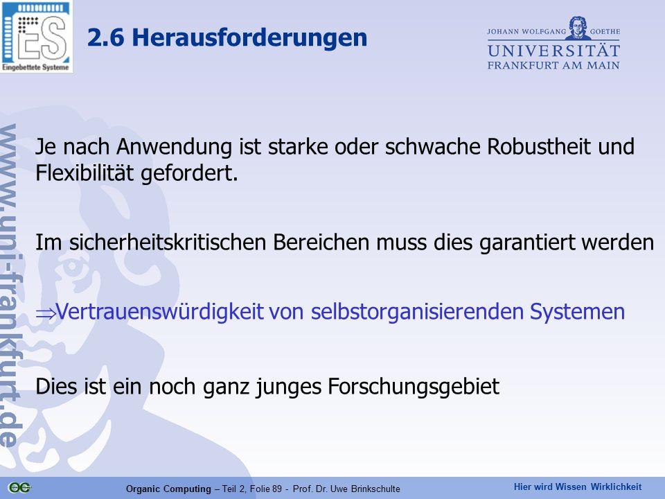 Organic Computing – Teil 2, Folie 89 - Prof. Dr. Uwe Brinkschulte