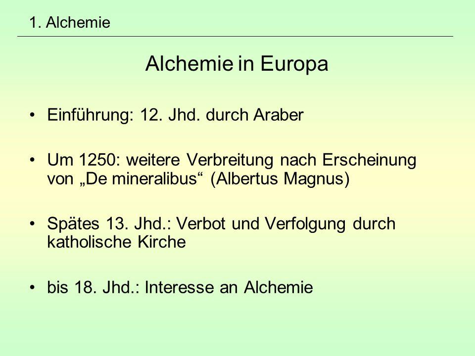 1. Alchemie Alchemie in Europa