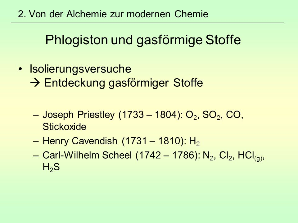 Isolierungsversuche  Entdeckung gasförmiger Stoffe