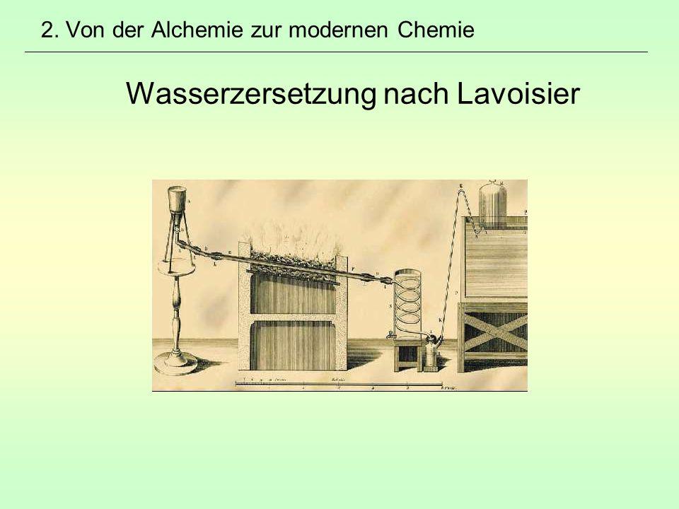 2. Von der Alchemie zur modernen Chemie