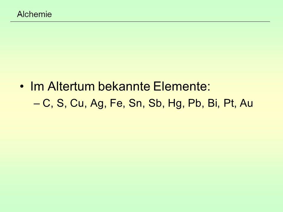 Im Altertum bekannte Elemente:
