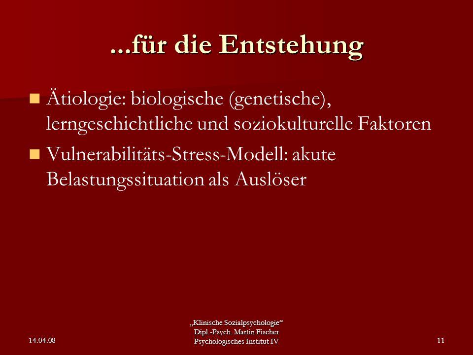 ...für die Entstehung Ätiologie: biologische (genetische), lerngeschichtliche und soziokulturelle Faktoren.