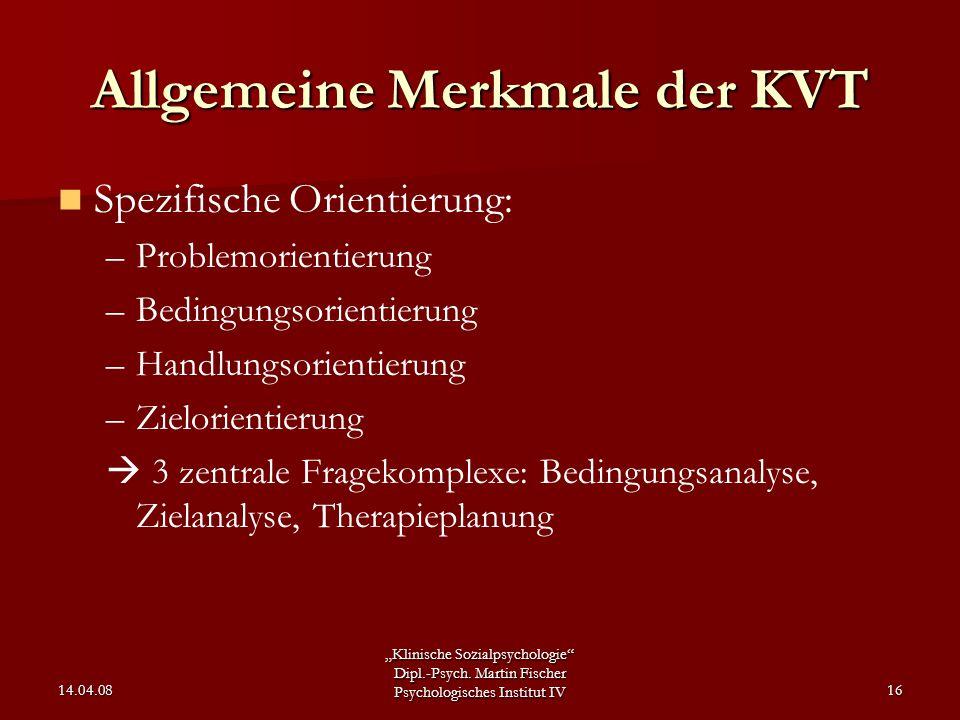 Allgemeine Merkmale der KVT