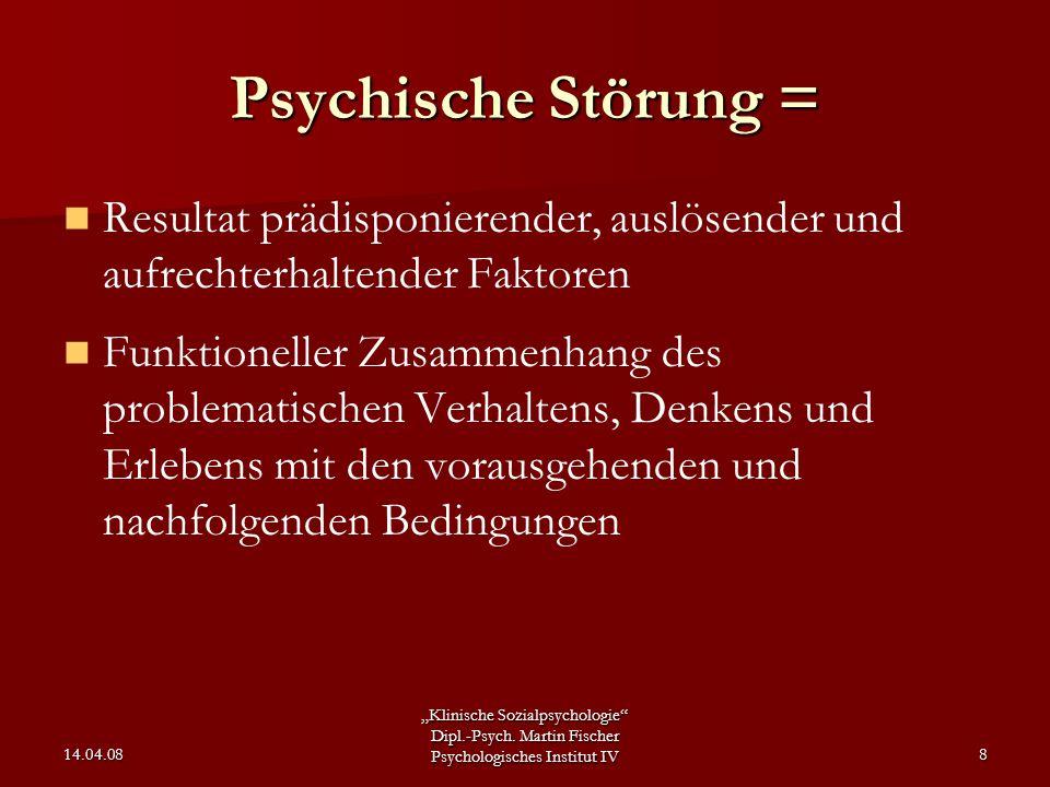 Psychische Störung = Resultat prädisponierender, auslösender und aufrechterhaltender Faktoren.