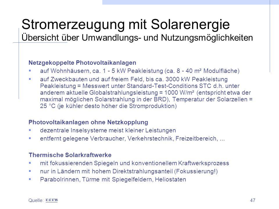 Stromerzeugung mit Solarenergie Übersicht über Umwandlungs- und Nutzungsmöglichkeiten