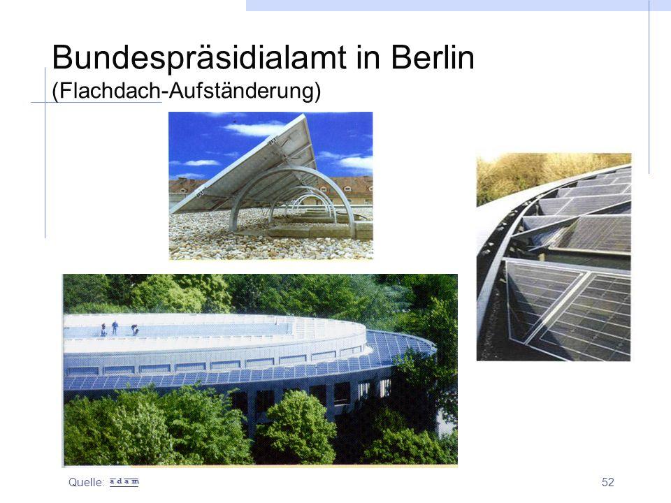 Bundespräsidialamt in Berlin (Flachdach-Aufständerung)