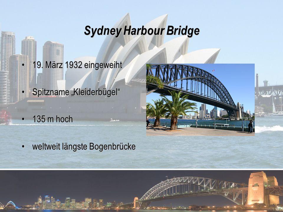 Sydney Harbour Bridge 19. März 1932 eingeweiht