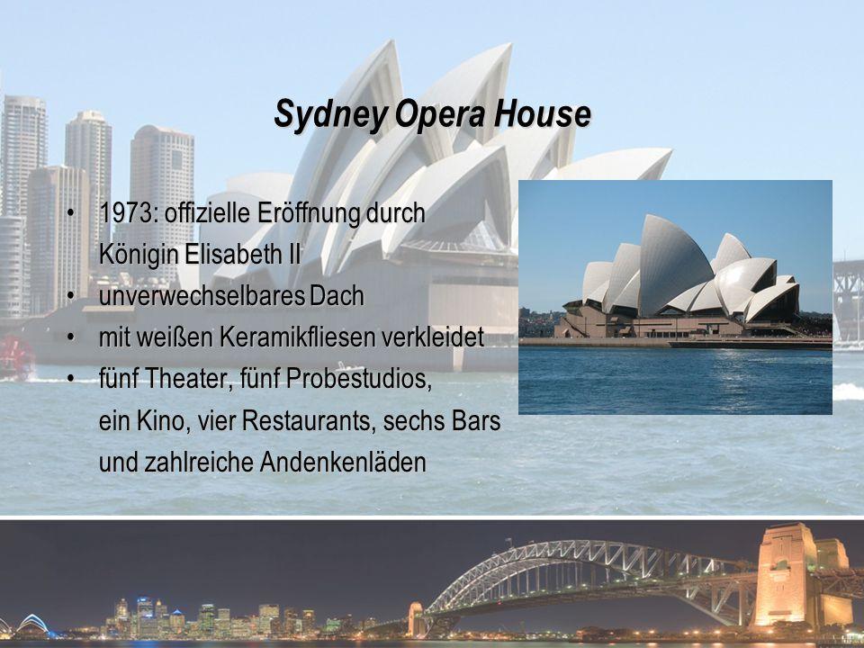 Sydney Opera House 1973: offizielle Eröffnung durch
