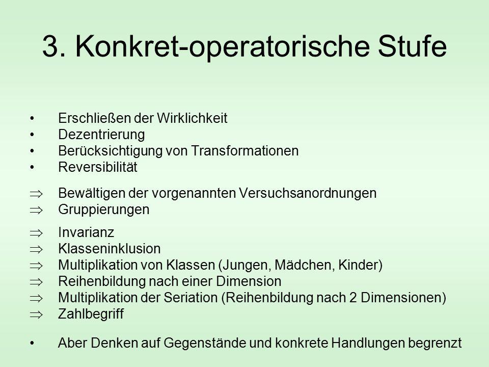 3. Konkret-operatorische Stufe