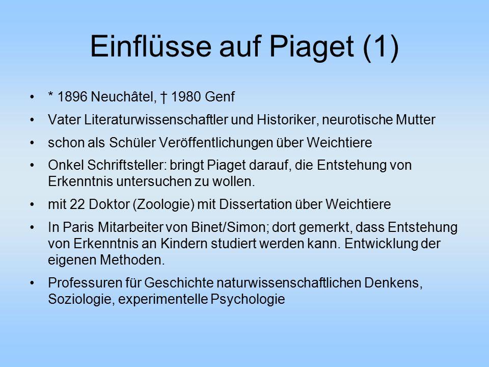 Einflüsse auf Piaget (1)