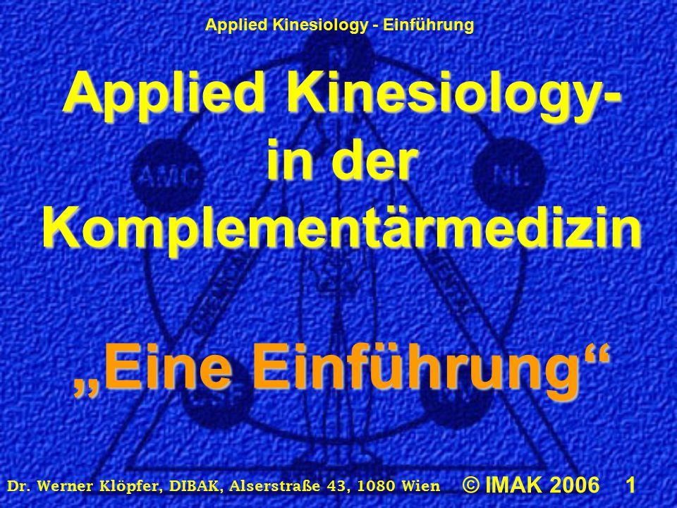 """""""Eine Einführung Applied Kinesiology- in der Komplementärmedizin"""