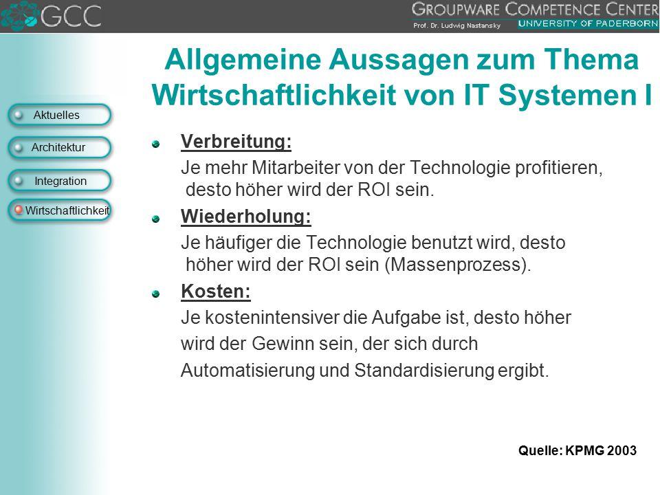 Allgemeine Aussagen zum Thema Wirtschaftlichkeit von IT Systemen I