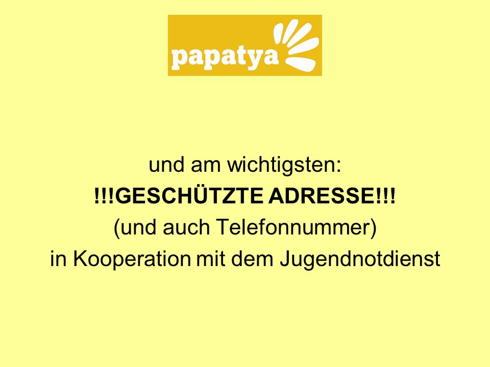 (und auch Telefonnummer) in Kooperation mit dem Jugendnotdienst