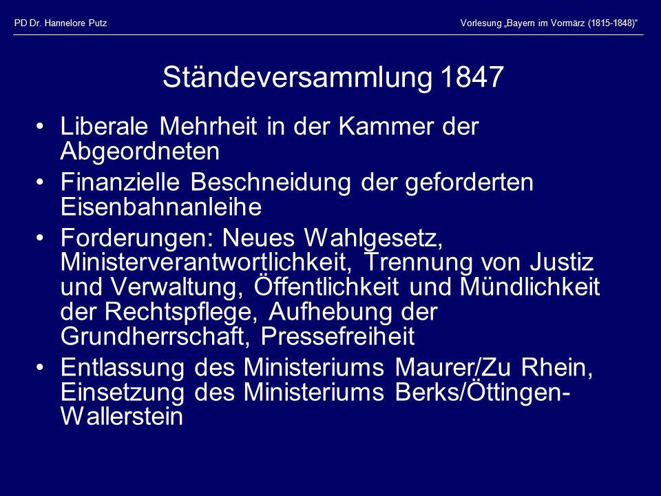 """PD Dr. Hannelore Putz Vorlesung """"Bayern im Vormärz (1815-1848) Ständeversammlung 1847. Liberale Mehrheit in der Kammer der Abgeordneten."""